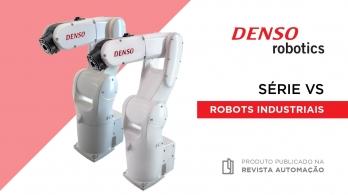 Robots Industriais da série VS da Denso Robotics