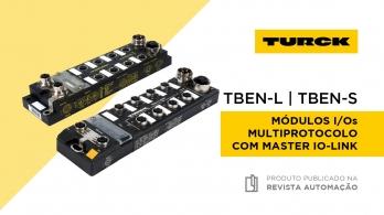 TBEN-L & TBEN-S - Módulos de campo IP69K multiprotocolo da Turck