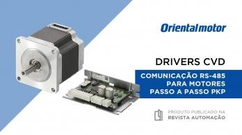 Drivers CVD - Comunicação RS-485 para motores passo a passo PKP da Oriental Motor