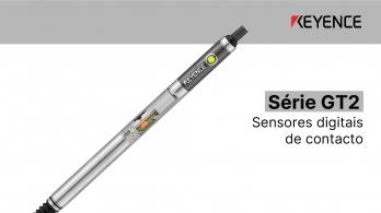 Série GT2 da KEYENCE - Sensores digitais de contacto