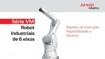VM da DENSO Robotics - Série de Robots de 6 eixos