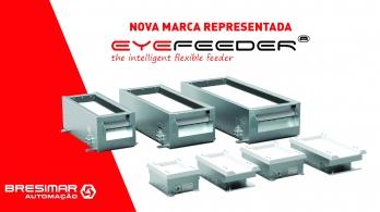 EYEFEEDER - a nova marca da Bresimar Automação para sistemas de alimentação