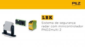 Pilz - Sistema de segurança radar LBK com minicontrolador PNOZmulti 2