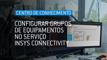 Configurar grupos de equipamentos no serviço INSYS Connectivity