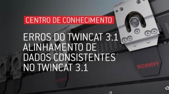 Soluções para erros do software TwinCAT 3.1 - Alinhamento de dados consistentes no TwinCAT 3.1