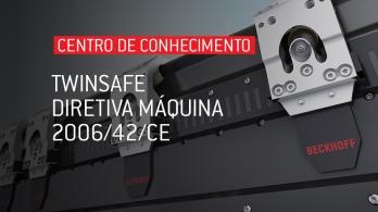 TwinSAFE - Diretiva Máquina 2006/42/CE