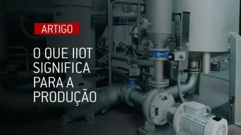 O que IIoT significa para a produção