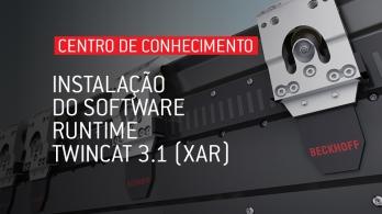 Instalação do software runtime TwinCAT 3.1 (XAR)