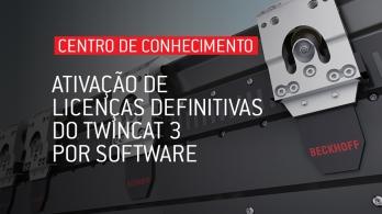Ativação de licenças definitivas do TwinCAT 3 por software
