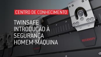 TwinSAFE - Introdução à segurança homem-máquina